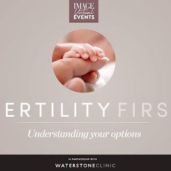 Want to learn more about fertility? Join our virtual event with Waterstone Clinic